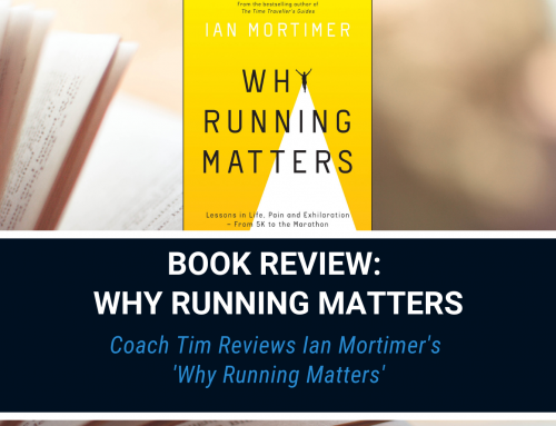 Why Running Matters – Book Review